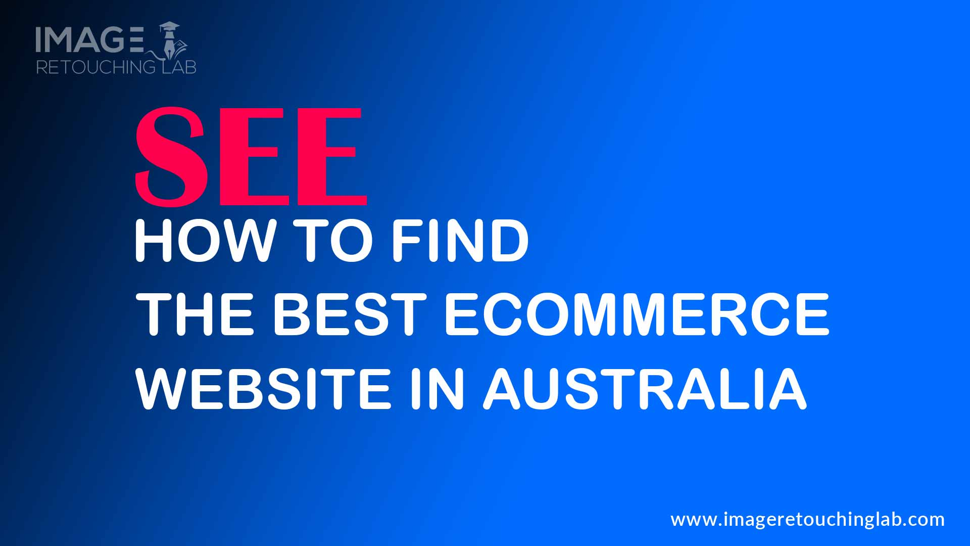 See How to Find The Best Ecommerce Website in Australia