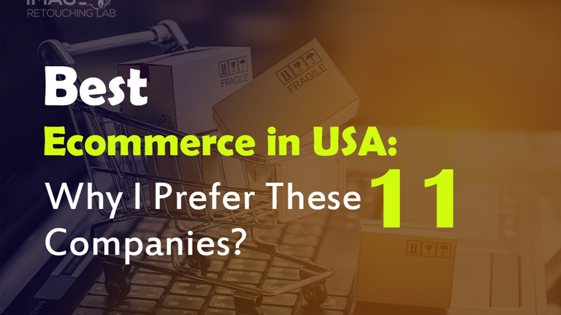 Best Ecommerce in USA Why I Prefer These 11 Companies?
