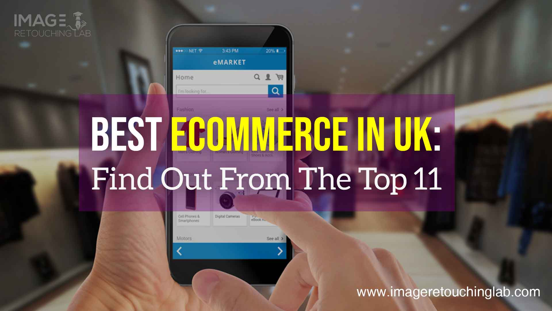 Best Ecommerce in UK: Find Out From The Top 11