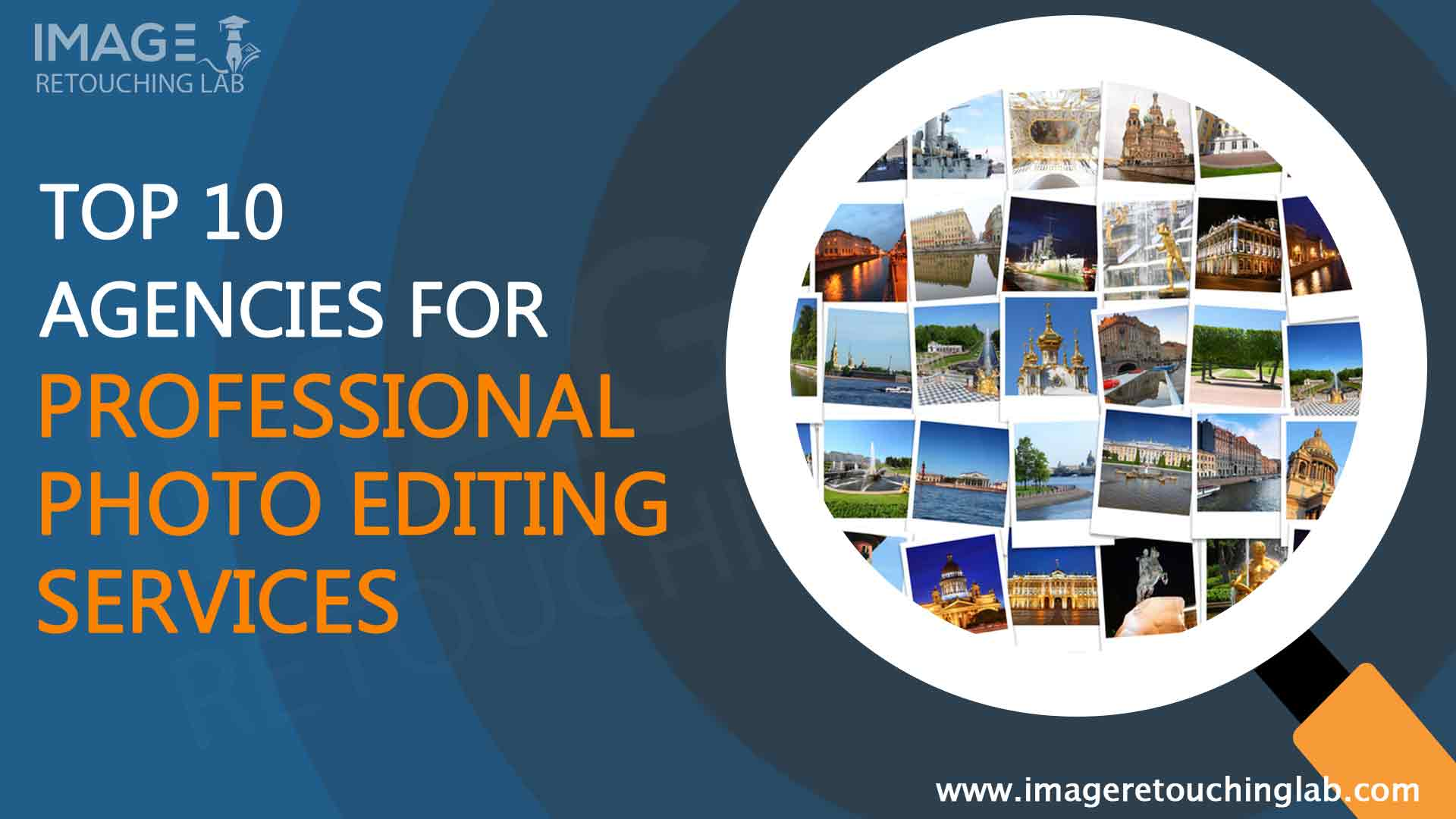 Top 10 Agencies for Professional Photo Editing Service