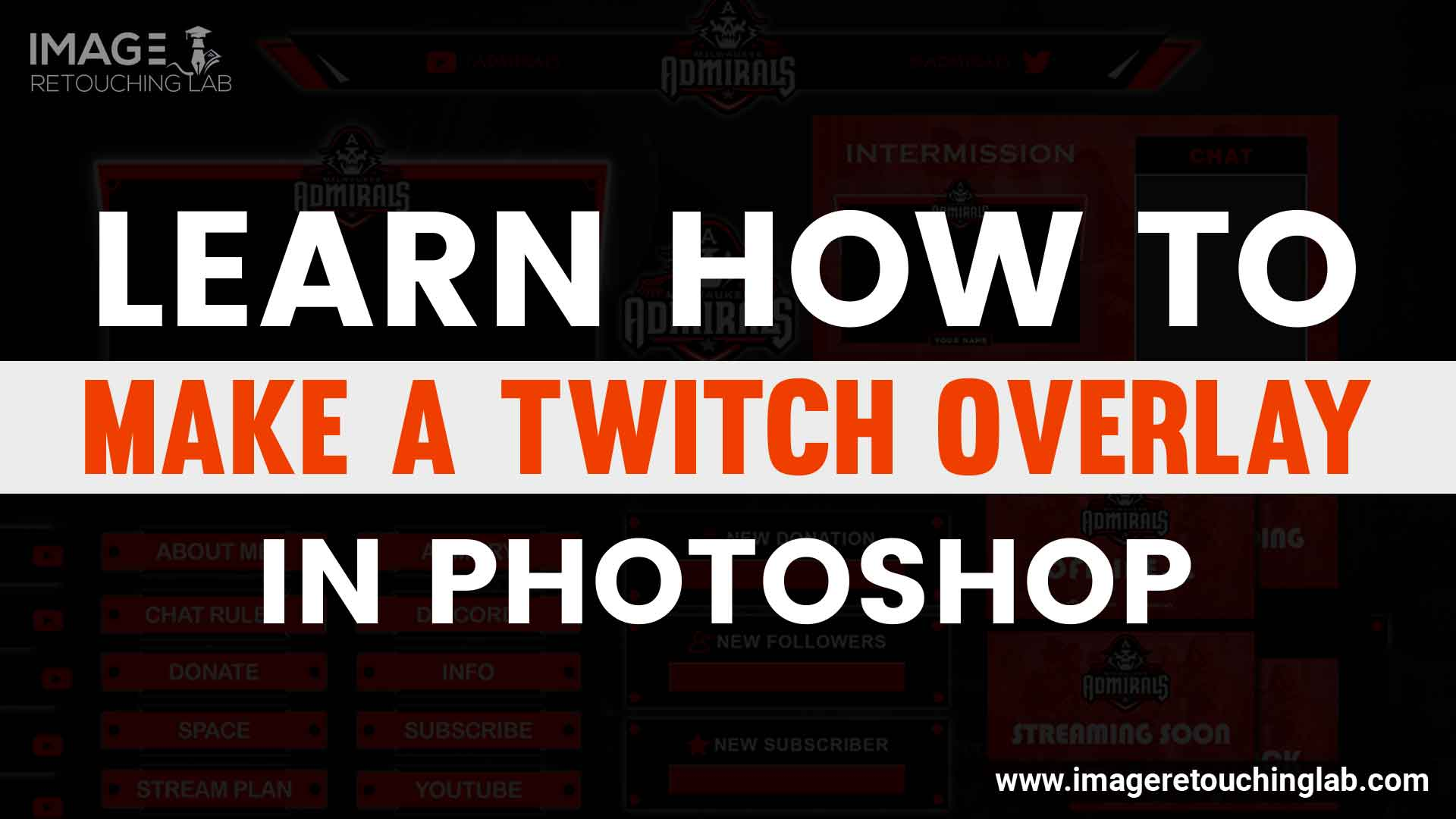 Learn How to Make a Twitch Overlay in Photoshop