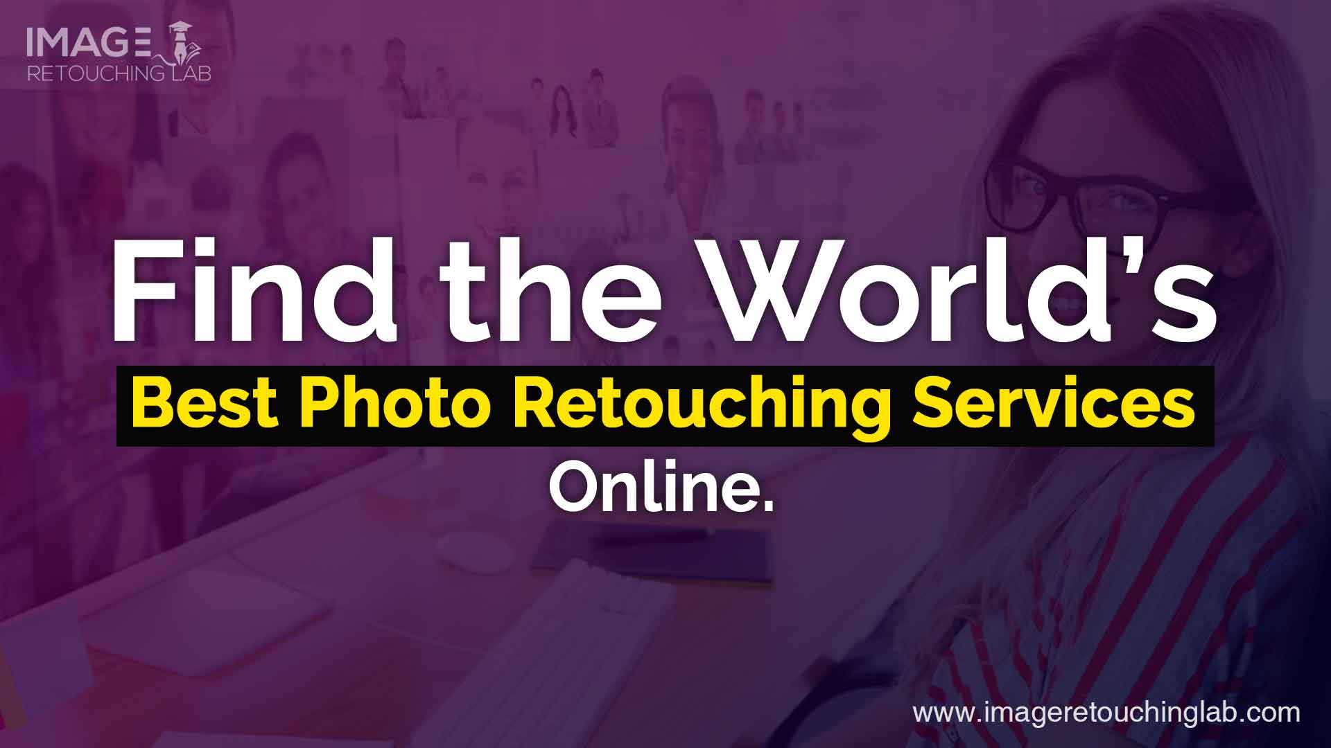 Find the World's Best Photo Retouching Services Online