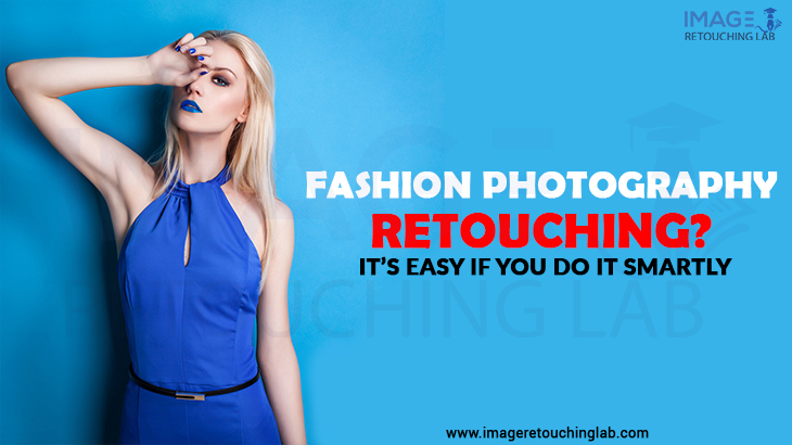 Learn exactly how to improve fashion photography retouching