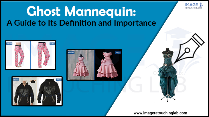 Ghost Mannequin: A Guide to Its Definition and Importance