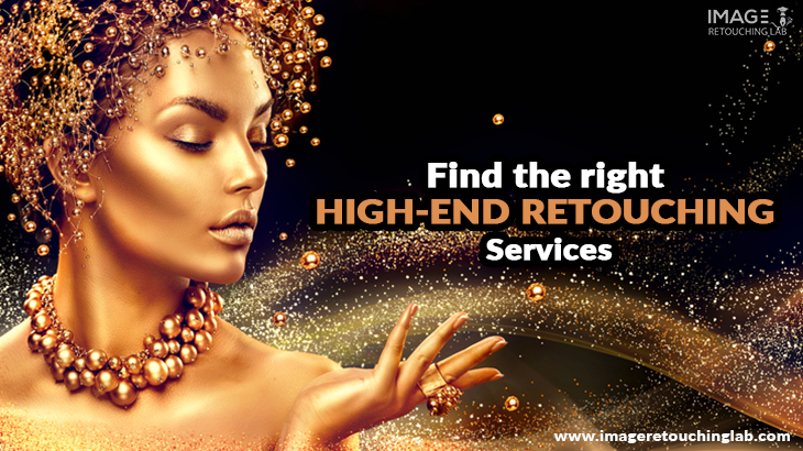 Find the right high-end retouching services