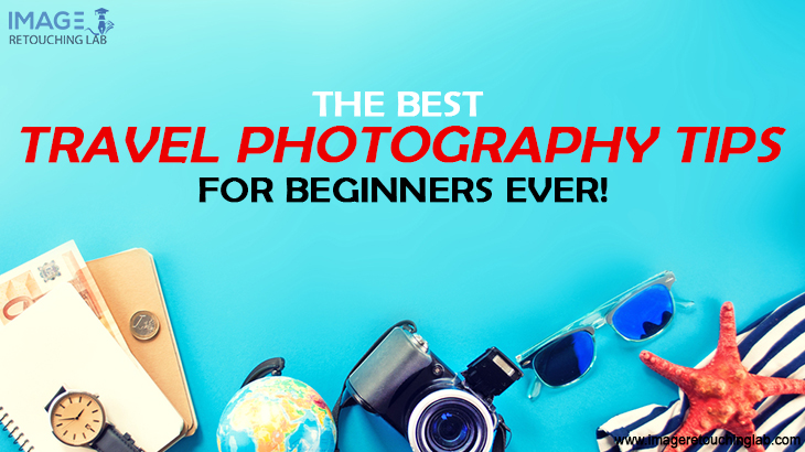 The Best Travel Photography Tips For Beginners Ever!