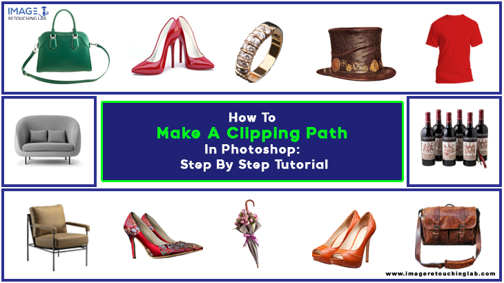 How To Make A Clipping Path In Photoshop: Step By Step Tutorial
