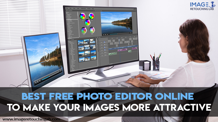 Best Free Photo Editor Online To Make Your Images More Attractive