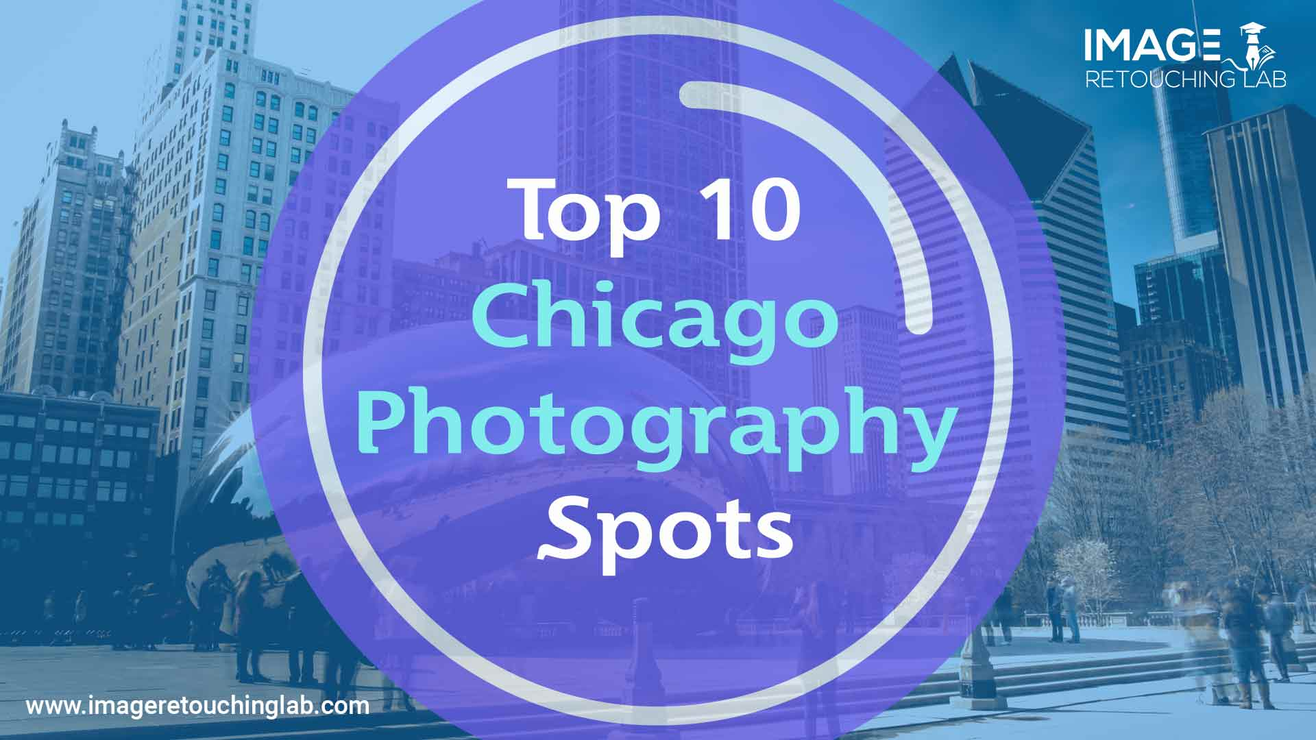 Top 10 Chicago Photography Spots